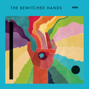 The Bewitched Hands - Work