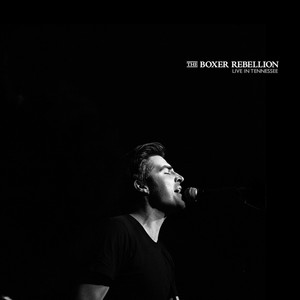 The Boxer Rebellion - Live In Tennessee