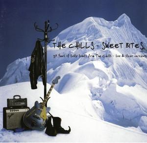 The Chills - Sweet Bites
