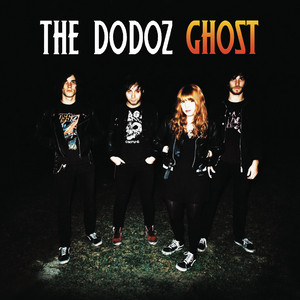 The Dodoz - Ghost