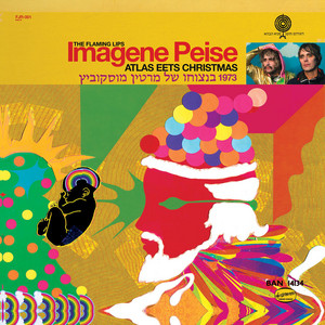 The Flaming Lips - Imagene Peise – Atlas Eets Christmas