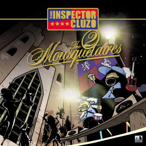 The Inspector Cluzo - The 2 Mousquetaires