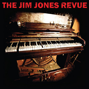 The Jim Jones Revue - The Jim Jones Revue