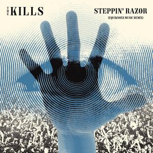 The Kills - Steppin' Razor (equiknoxx Music Remix)