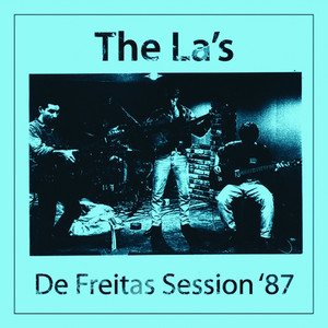 The La's - De Freitas Session '87