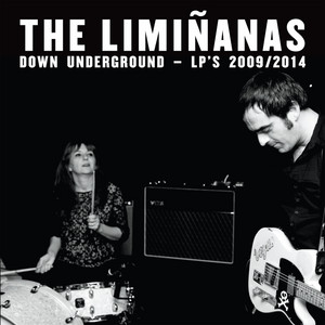 The Limiñanas - Down Underground – Lp's 2009 / 2014