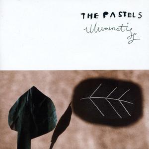 The Pastels - Illuminati