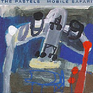 The Pastels - Mobile Safari
