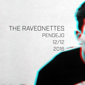 The Raveonettes - Pendejo