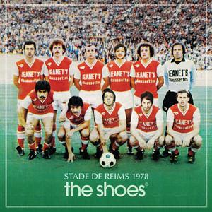 The Shoes - Stade De Reims 1978 – Ep