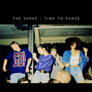 The Shoes - Time To Dance