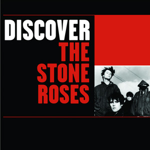 The Stone Roses - Discover The Stone Roses