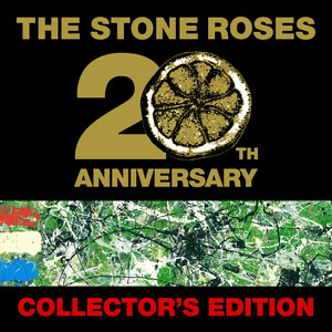 The Stone Roses - The Stone Roses (20th Anniversary Collector's Edition)