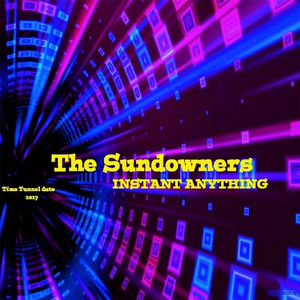 The Sundowners - Instant Anything