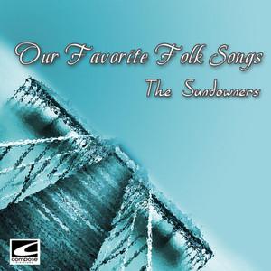The Sundowners - Our Favorite Folk Songs