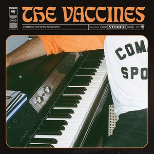 The Vaccines - Combat Sports (acoustic)