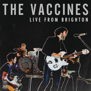 The Vaccines - Live From Brighton (2015) – Ep