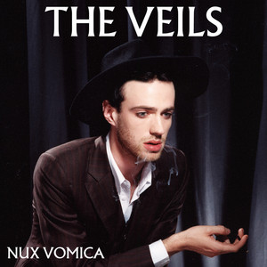 The Veils - Nux Vomica