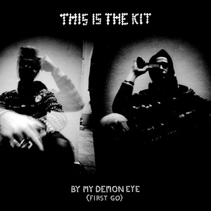 This Is The Kit - By My Demon Eye (first Go)
