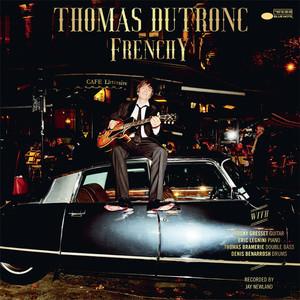 Thomas Dutronc - La Vie En Rose