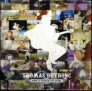 Thomas Dutronc - Le Live-comme Un Manouche Sans Guitare