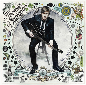 Thomas Dutronc - Silence On Tourne, On Tourne En Rond
