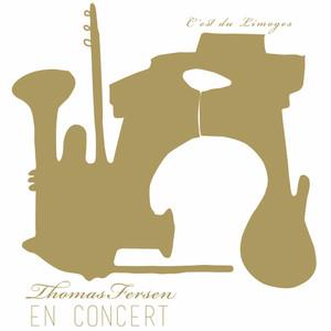 Thomas Fersen - C'est Du Limoges (en Concert – Live)