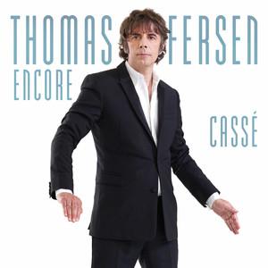 Thomas Fersen - Encore Cassé