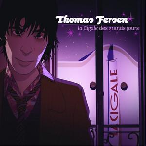 Thomas Fersen - La Cigale Des Grands Jours (live)