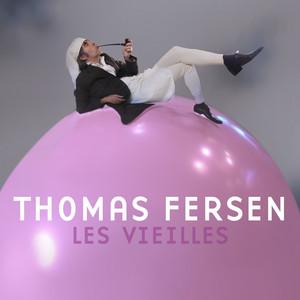 Thomas Fersen - Les Vieilles