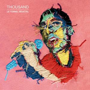 Thousand - La Vie De Mes Sœurs