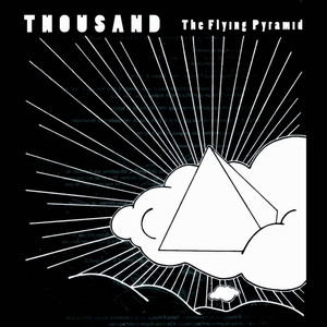 Thousand - The Flying Pyramid