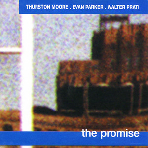 Thurston Moore - The Promise