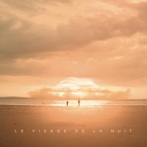 Tim Dup - Le Visage De La Nuit