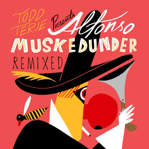 Todd Terje - Alfonso Muskedunder (remixed)