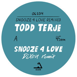 Todd Terje - Snooze 4 Love (remixed)