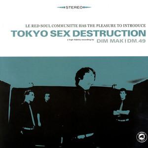 Tokyo Sex Destruction - Le Red Soul Communitte