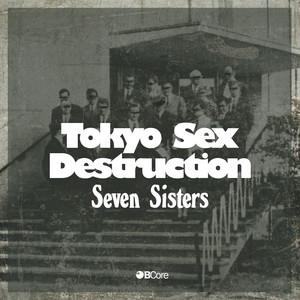Tokyo Sex Destruction - Seven Sisters
