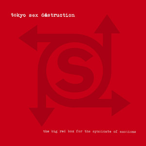 Tokyo Sex Destruction - The Big Red Box For The Syndicate Of Emotions