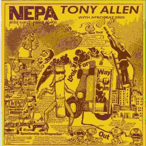 Tony Allen - Nepa (never Expect Power Always)