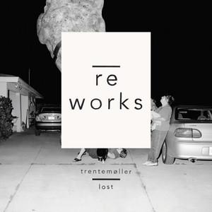 Trentemøller - Lost Reworks