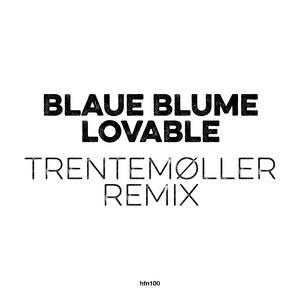 Trentemøller - Lovable (trentemøller Remix)