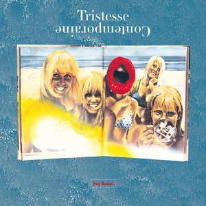 Tristesse Contemporaine - Stay Golden