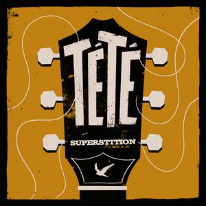 Tété - Superstition
