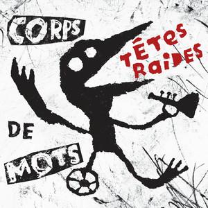 Têtes Raides - Corps De Mots