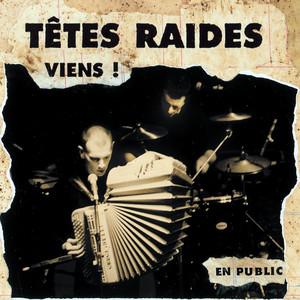 Têtes Raides - Viens (live)