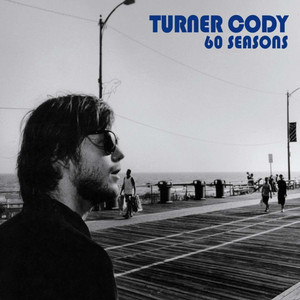 Turner Cody - 60 Seasons