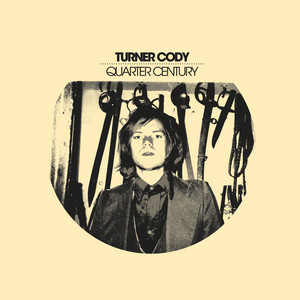 Turner Cody - Quarter Century (original 2005 Version)