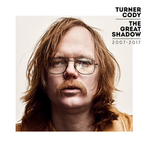 Turner Cody - The Great Shadow