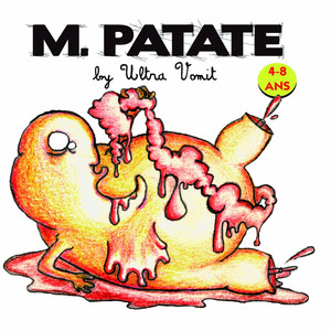 Ultra Vomit - M. Patate